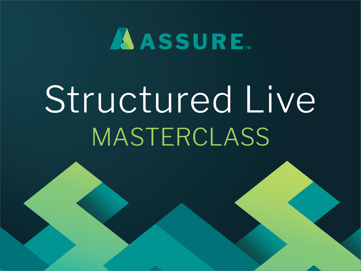 Assure Structured Live MASTERCLASS